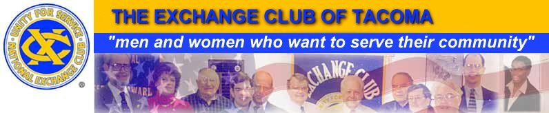 Tacoma Exchange Club, Exchange Club, community organization, public involvement, community involvement, Tacoma, Washington, Pacific Northwest, Pierce County, Puget Sound, exchange club of tacoma